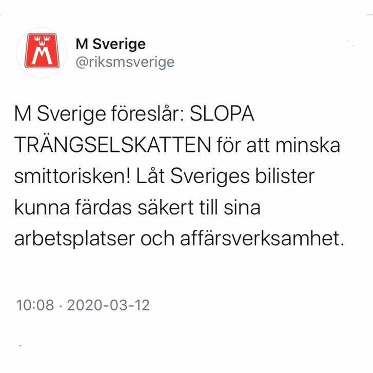 """""""M Sverige föreslår: SLOPA TRÄNGSELSKATTEN för att minska smittorisken! Låt Sveriges bilister kunna färdas säkert till sina arbetsplatser och affärsverksamhet."""""""